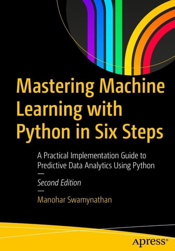 "Обложка книги ""Mastering Machine Learning with Python in Six Steps"""